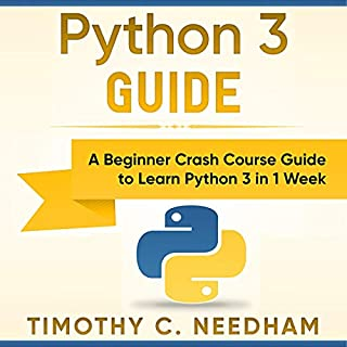 Python 3 Programming     A Beginner Crash Course Guide to Learn Python 3 in One Week              By:                                                                                                                                 Timothy C. Needham                               Narrated by:                                                                                                                                 Zac Aleman                      Length: 3 hrs and 3 mins     11 ratings     Overall 5.0