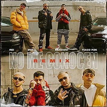 No Me Conocen (Remix) [con DUKI, Rei & Tiago PZK]