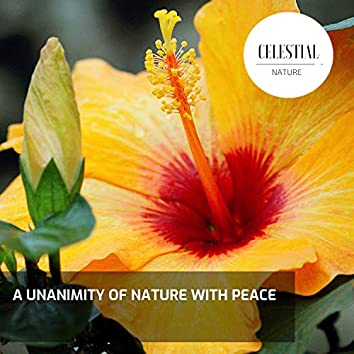 A Unanimity of Nature With Peace