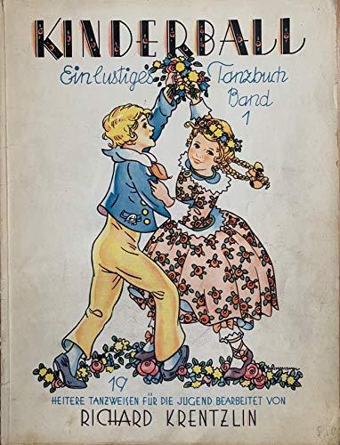 Kinderball: Beliebte Tänze in leichtem Stil. Band 1. Klavier.