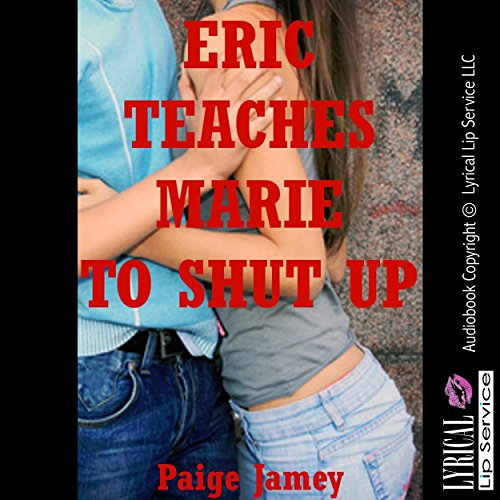 Eric Teaches Marie to Shut Up audiobook cover art