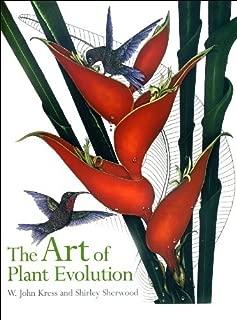 The Art of Plant Evolution By W. John Kress, Shirley Sherwood