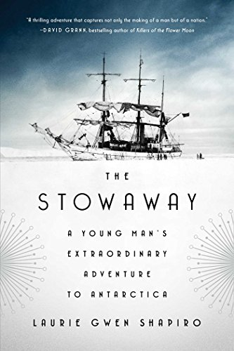 Image of The Stowaway: A Young Man's Extraordinary Adventure to Antarctica