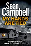 My Hands Are Tied (DCI Morton Book 7)