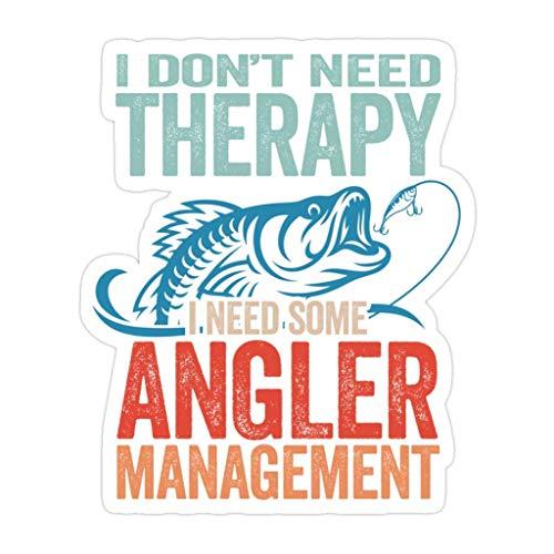 Lplpol 3 piezas Fishing Angling I Dont Need Therapy I Need Some Angler Management – Pegatinas troqueladas de 4 pulgadas para laptop, ventana, coche, parachoques, botella de agua