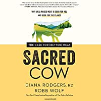 Sacred Cow: The Case for Better Meat