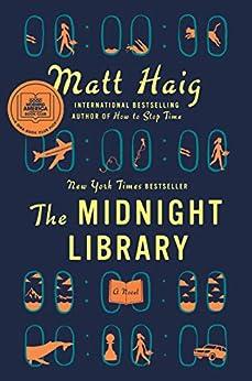 The Midnight Library: A Novel by [Matt Haig]