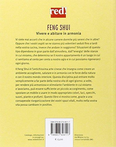 Feng shui. L'arte di creare ambienti accoglienti e salutari
