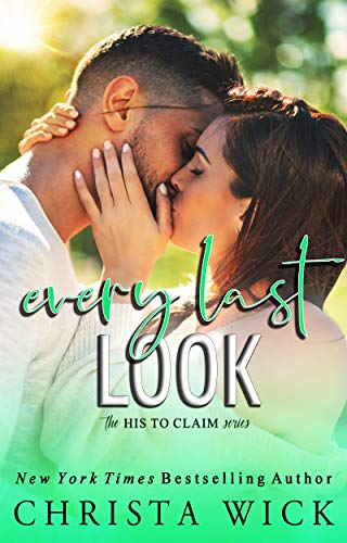 Every Last Look: Barrett & Quinn by Wick, Christa ebook deal