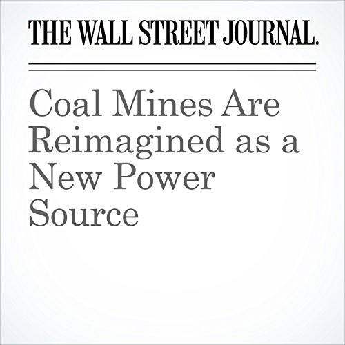 Coal Mines Are Reimagined as a New Power Source copertina