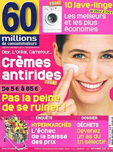 bon comparatif 60 Million De Consommateurs N ° 452, Septembre 2010 Crème Anti-Rides un avis de 2021