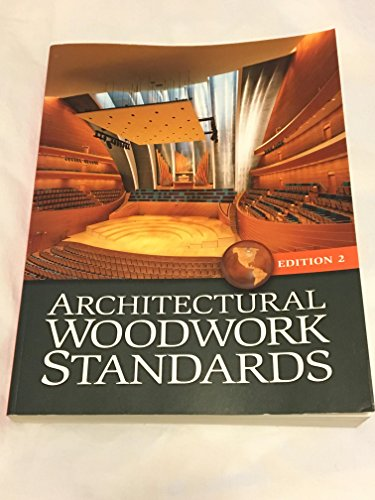 Compare Textbook Prices for Architectural Woodwork Standards Edition 2  ISBN 9780978740696 by Stanley R. Gustafson