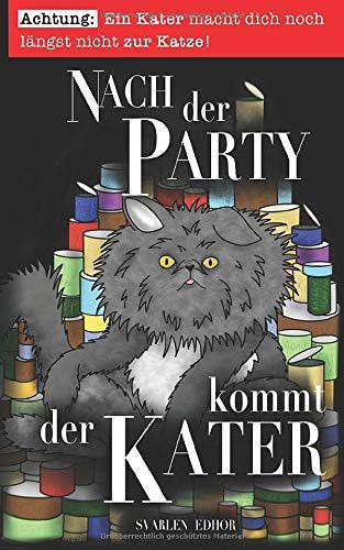 Nach der Party kommt der Kater: Ein lustiges Buch mit Satire und schwarzem Humor (Brausesee Universum)