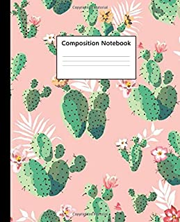 Composition Notebook: Pretty College Ruled Notebook for Students, Kids and Teens. Nifty Lined Journal for School & College for Writing & Notes - Cute Prickly Pear Cactus Print