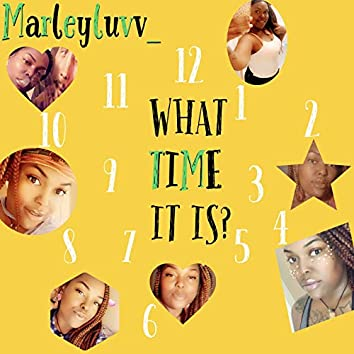 What Time It Is?