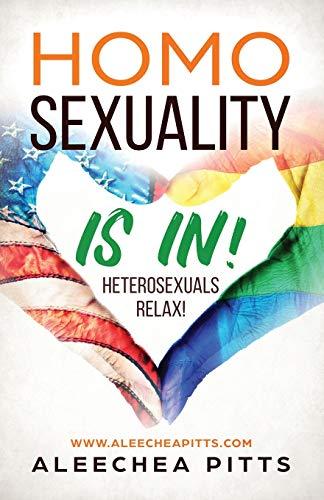 Homosexuality Is In! Heterosexuals Relax!