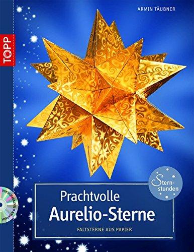 Prachtvolle Aurelio-Sterne: Faltsterne aus Papier (kreativ.kompakt.)