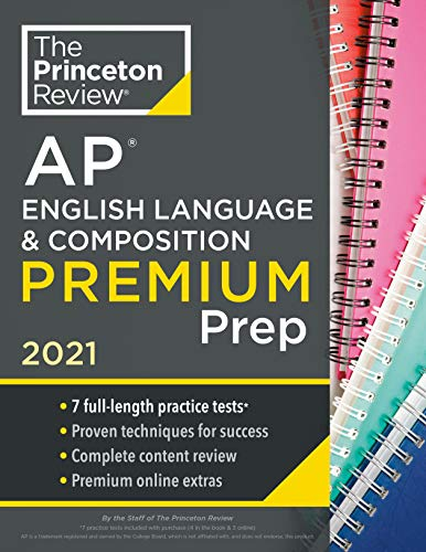 Compare Textbook Prices for Princeton Review AP English Language & Composition Premium Prep, 2021: 7 Practice Tests + Complete Content Review + Strategies & Techniques College Test Preparation  ISBN 9780525569510 by The Princeton Review