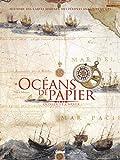 Océans de papier - Une histoire des cartes marines