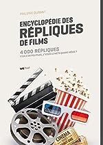 Encyclopédie des répliques de films de Philippe Durant