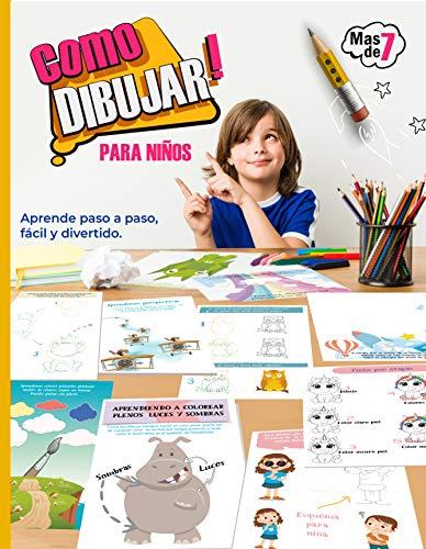 Como dibujar! Aprende paso a paso , fácil y divertido. : Incluye Esquemas de dibujos por etapas,Perspectivas, Como dibujar con cuadricula, Sombras y luces, etc