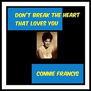 Don't Break the Heart That Loves You