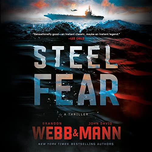 Steel Fear Audiobook By Brandon Webb, John David Mann cover art