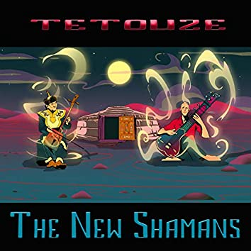 The New Shamans