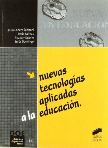 Nuevas tecnologías aplicadas a la educación (Síntesis educación nº 11)