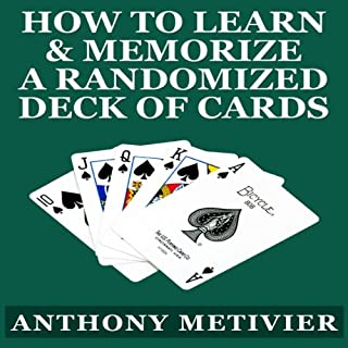 How to Learn & Memorize a Randomized Deck of Playing Cards cover art