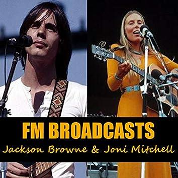 FM Broadcasts Jackson Browne & Joni Mitchell