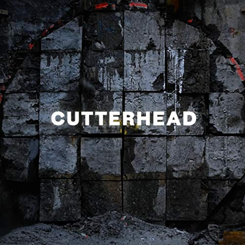 Cutterhead - Original Soundtrack