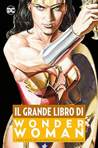 Il grande Libro di Wonder Woman