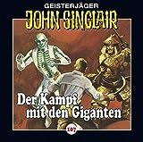 John Sinclair: Folge 107: Der Kampf mit dem Giganten