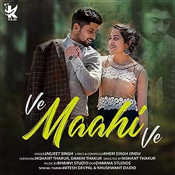 Ve Maahi Ve (feat. Nishant Thakur & Damini Thakur)