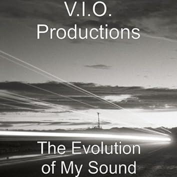 The Evolution of My Sound