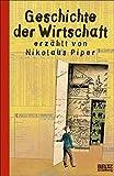 Nikolaus Piper: Geschichte der Wirtschaft