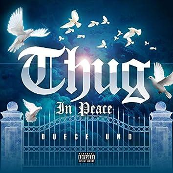 Thug In Peace