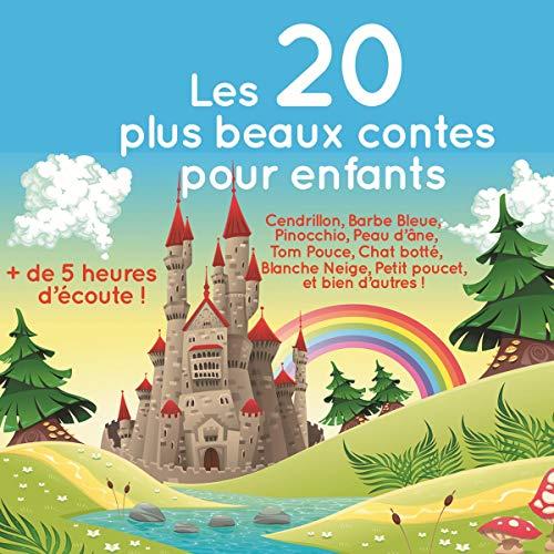 Amazon Com Les 20 Plus Beaux Contes Pour Enfants Audible Audio
