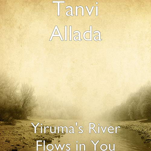 Yiruma's River Flows in You