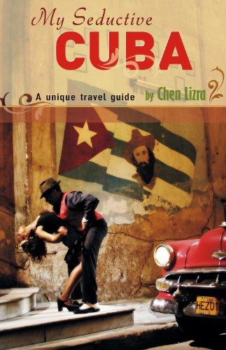 My Seductive Cuba (English Edition)