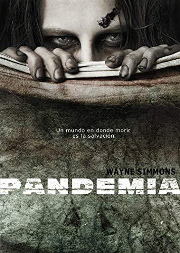 Portada del libro Pandemia de Wayne Simmons