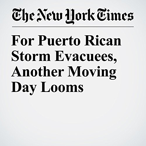 For Puerto Rican Storm Evacuees, Another Moving Day Looms copertina