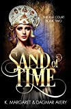 Sand of Time (The Ash Court Book 2)