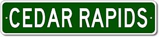 Cedar Rapids, Iowa – USA City Sign – Pesonalized Home Decor, Metal Novelty..
