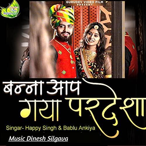 Happy Singh & Bablu Ankiya