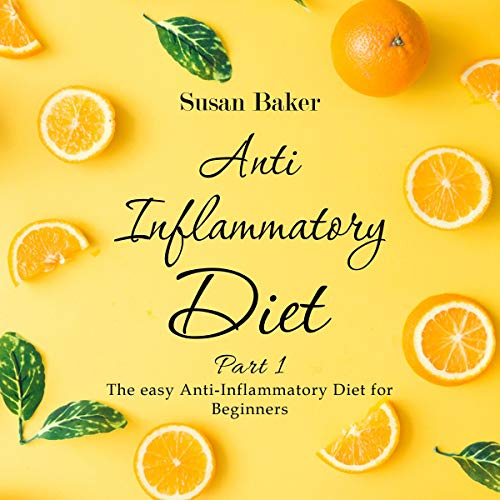 『Anti Inflammatory Diet: Part 1』のカバーアート