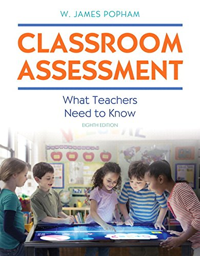 Classroom Assessment: What Teachers Need to Know with MyLab Education with Enhanced Pearson eText, Loose-Leaf Version --