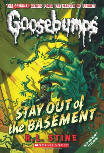 Stay Out of the Basement (Classic Goosebumps #22) (22)