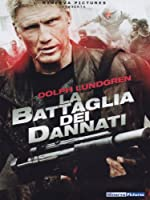 La Battaglia Dei Dannati [Italian Edition]